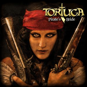 Tortuga - Pirate's Bride